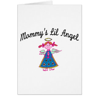 Mommy's Lil Angel Greeting Card
