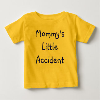 Mommy's Little Accident Tee