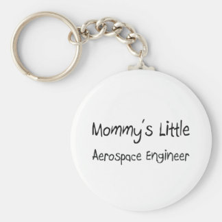 Mommy's Little Aerospace Engineer Key Chains