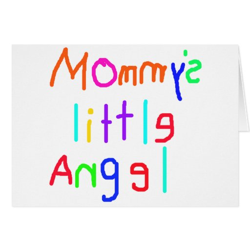 Mommy's Little Angel Card