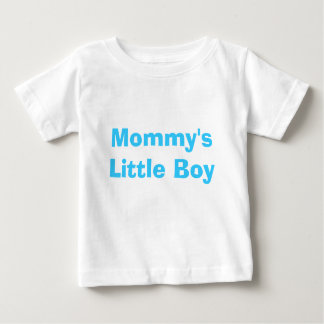 Mommy's Little Boy Baby T-Shirt