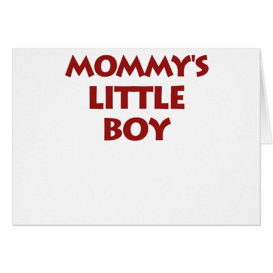 Mommy's Little Boy Card