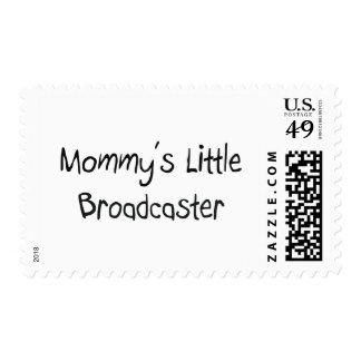 Mommys Little Broadcaster Postage Stamp