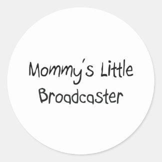 Mommys Little Broadcaster Round Sticker
