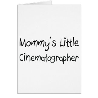 Mommys Little Cinematographer Card