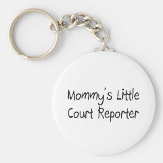 Mommys Little Court Reporter Keychains
