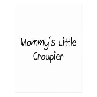 Mommys Little Croupier Post Card