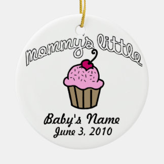 Mommy's Little Cupcake - Pink - Your Name Ceramic Ornament