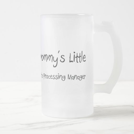 Mommys Little Data Processing Manager Coffee Mugs