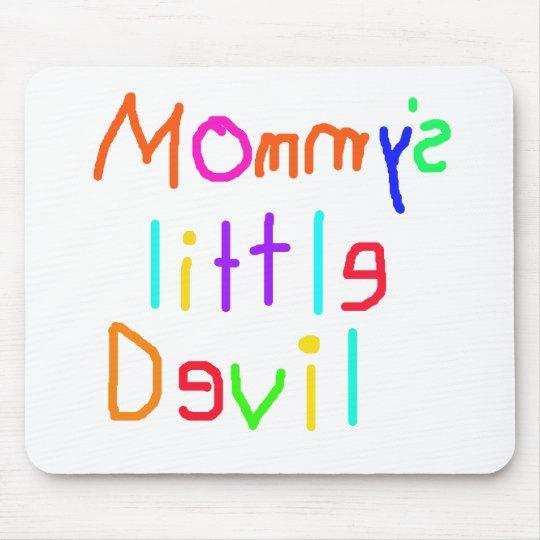 Mommys Little Devil Mouse Pad