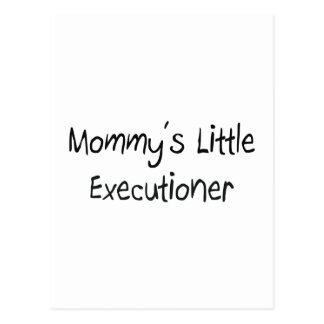 Mommys Little Executioner Postcard