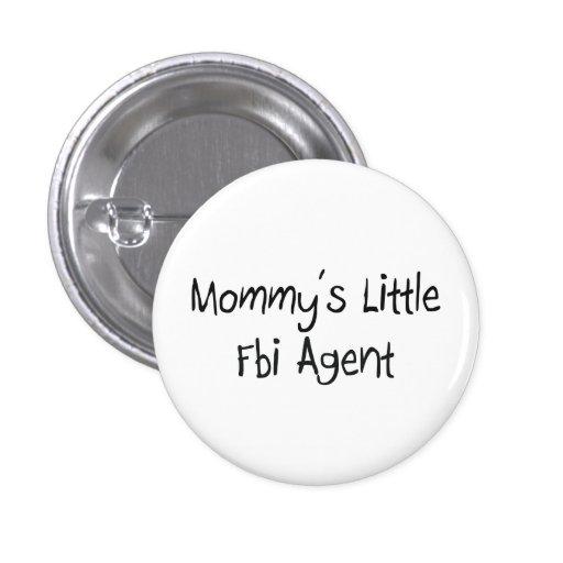 Mommys Little Fbi Agent Pinback Button