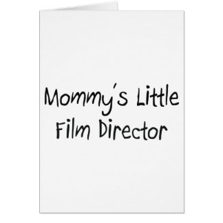 Mommys Little Film Director Card