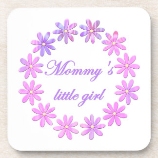 Mommy's Little Girl (pink flowers) Beverage Coaster