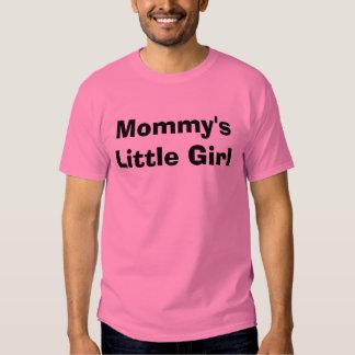 Mommy's Little Girl Shirt