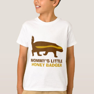 Mommy's Little Honey Badger T-Shirt