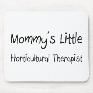 Mommys Little Horticultural Therapist Mouse Mats