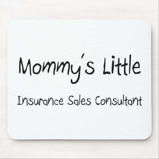 Mommys Little Insurance Sales Consultant Mouse Pad