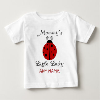 Mommy's Little Lady!  Ladybug Design T Shirt