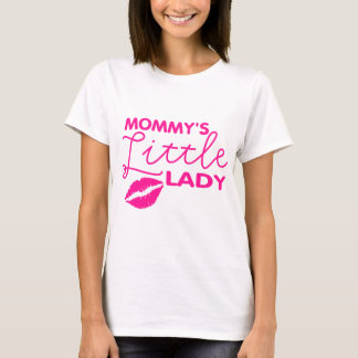 MOMMY'S LITTLE LADY T-Shirt