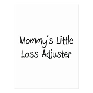 Mommys Little Loss Adjuster Postcards