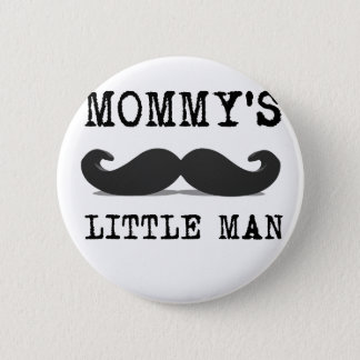Mommy's Little Man Pinback Button