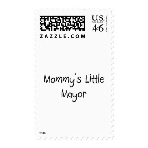 Mommys Little Mayor Postage Stamp