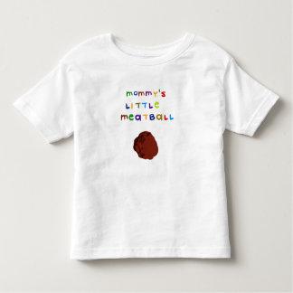 Mommy's Little Meatball Cute Toddler T-Shirt