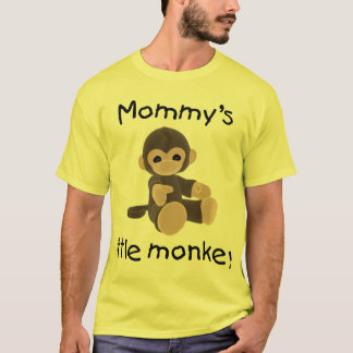 Mommy's Little Monkey (brown) T-Shirt