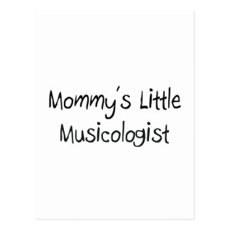 Mommys Little Musicologist Postcard