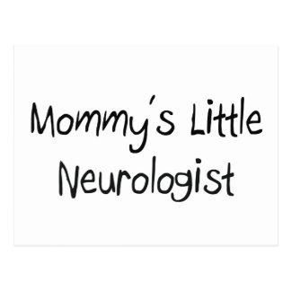 Mommys Little Neurologist Postcard