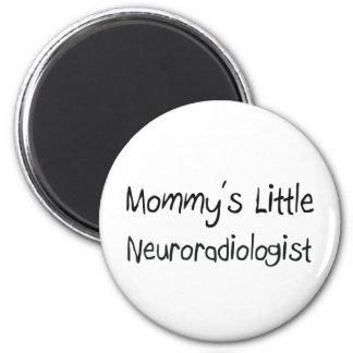 Mommys Little Neuroradiologist 2 Inch Round Magnet