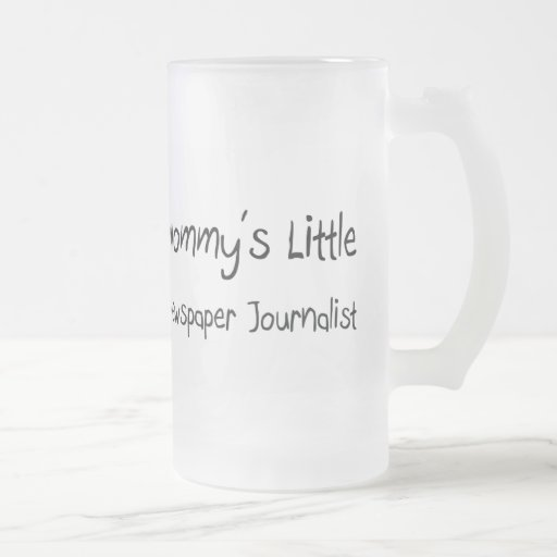 Mommys Little Newspaper Journalist 16 Oz Frosted Glass Beer Mug