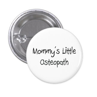 Mommys Little Osteopath 1 Inch Round Button