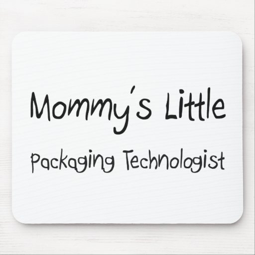 Mommys Little Packaging Technologist Mouse Pad