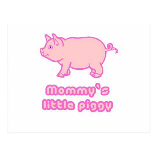 mommy's little piggy postcard