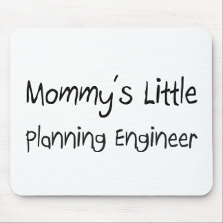 Mommys Little Planning Engineer Mouse Pad