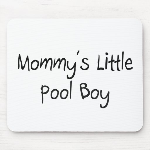 Mommys Little Pool Boy Mouse Mats