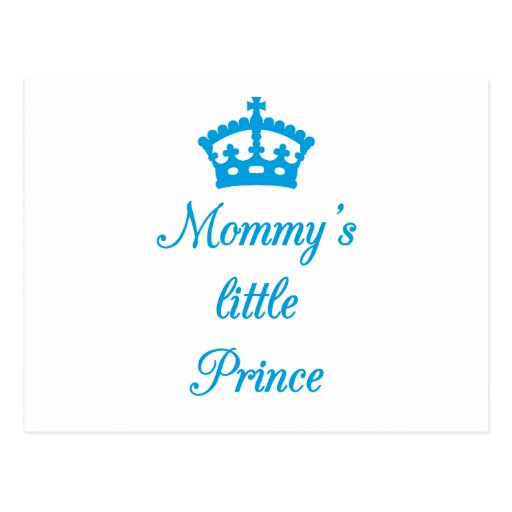 Mommy's little prince, text design with blue crown postcard