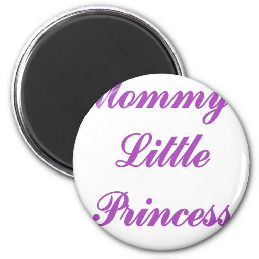 Mommy's Little Princess 2 Inch Round Magnet