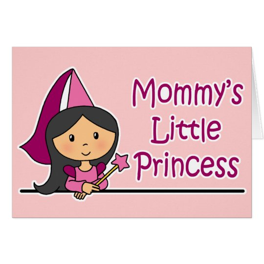 Mommy's Little Princess Card