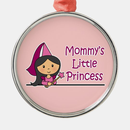 Mommy's Little Princess Metal Ornament