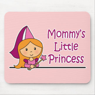 Mommy's Little Princess Mouse Pad