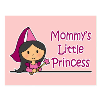 Mommy's Little Princess Postcard