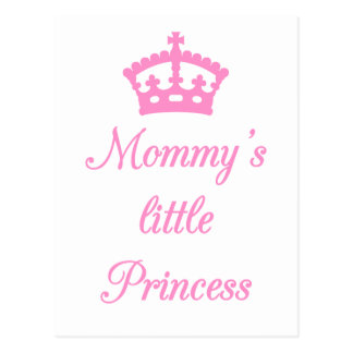 Mommy's little princess, text design with crown post cards