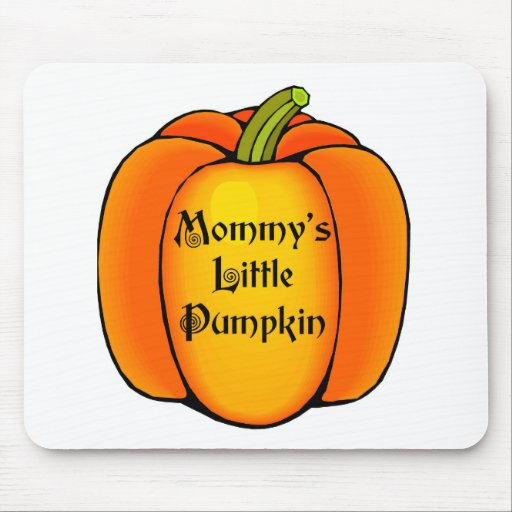 Mommy's Little Pumpkin Mouse Pads
