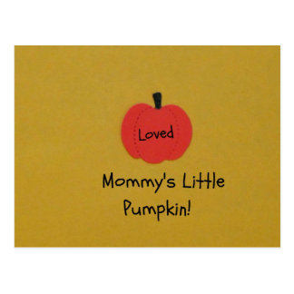 Mommy's Little Pumpkin Postcard