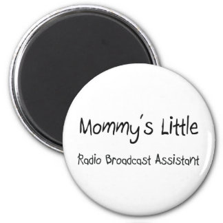 Mommys Little Radio Broadcast Assistant Magnet