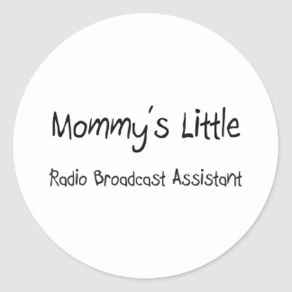 Mommys Little Radio Broadcast Assistant Stickers