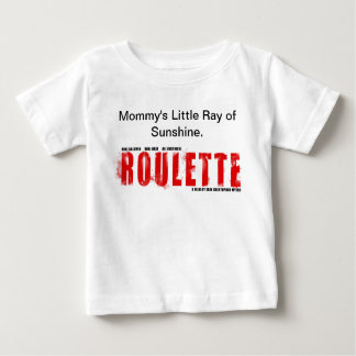 Mommy's Little Ray of Sunshine Roulette Baby Shirt